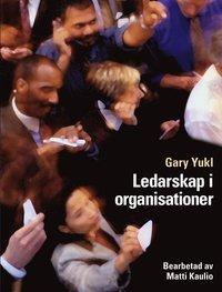 Ledarskap i organisationer (h�ftad)