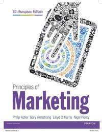Principles of Marketing, plus PrinciplesofMarketing Access card with Pearson eText (inbunden)