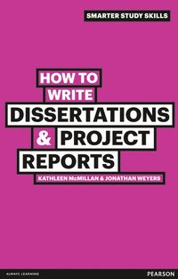 How to Write Dissertations & Project Reports (h�ftad)