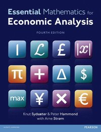 Essential Mathematics for Economic Analysis (h�ftad)
