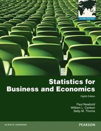 Statistics for Business and Economics with MyMathLab Global XL ()