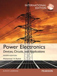Power Electronics: Devices, Circuits, and Applications, International Edition, 4/e (h�ftad)