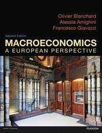 Macroeconomics: A European Perspective with MyEconLab