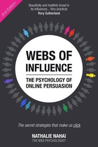 Webs Of Influence: The Psychology Of Online Persuasion (h�ftad)