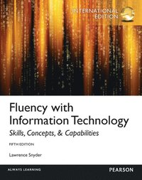 Fluency with Information Technology: International Edition