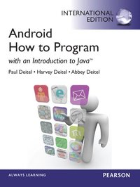 Android: How to Program: With an Introduction to Java International Edition