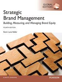 Strategic Brand Management: Global Edition (h�ftad)