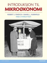 Introduksjon til mikrokonomi, plus MyEconLab with Pearson eText