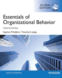 Essentials of Organizational Behavior, Global Edition (h�ftad)