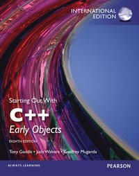 Starting Out with C++: Early Objects, International Edition (h�ftad)