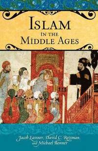 Islam in the Middle Ages (inbunden)