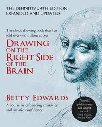 Drawing on the Right Side of the Brain (inbunden)