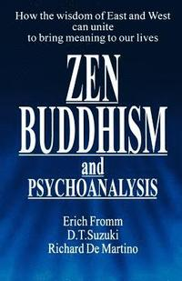 Zen Buddhism and Psychoanalysis
