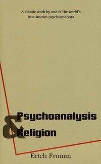 Psychoanalysis and Religion (h�ftad)