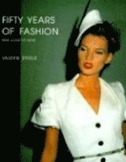 Fifty Years of Fashion (inbunden)