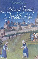 Art and Beauty in the Middle Ages (h�ftad)