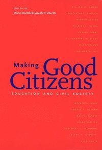 Making Good Citizens (h�ftad)