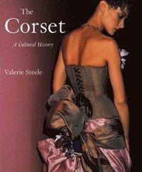 The Corset (inbunden)