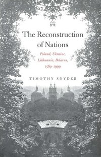 The Reconstruction of Nations (h�ftad)