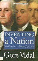 Inventing a Nation (h�ftad)