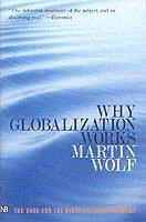 Why Globalization Works (h�ftad)