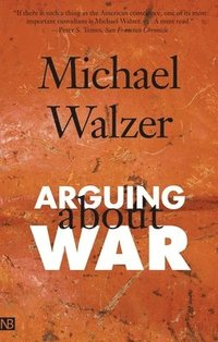 Arguing About War (h�ftad)