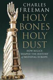 Holy Bones, Holy Dust (inbunden)