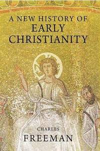 A New History of Early Christianity (inbunden)
