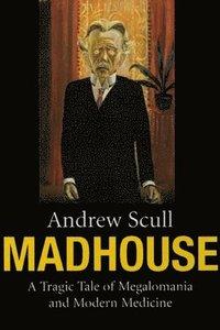 Madhouse (inbunden)