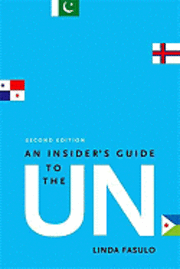 An Insider's Guide to the UN (h�ftad)
