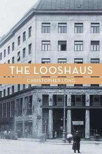 The Looshaus (inbunden)