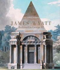 James Wyatt, 1746-1813 (inbunden)