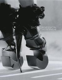 Shoe Obsession (inbunden)