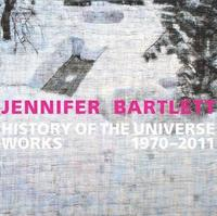 Jennifer Bartlett: History of the Universe (inbunden)