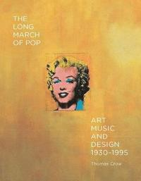 The Long March of Pop (inbunden)