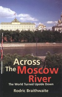 Across the Moscow River (inbunden)