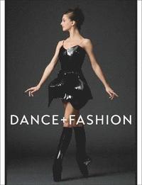 Dance and Fashion (inbunden)