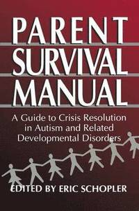 Parent Survival Manual (inbunden)