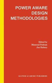Power Aware Design Methodologies (inbunden)