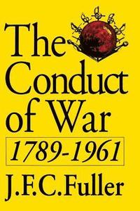 The Conduct of War, 1789-1961 (pocket)