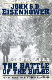 The Bitter Woods: the Battle of the Bulge (h�ftad)