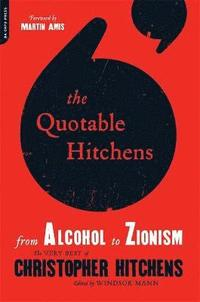 The Quotable Hitchens (h�ftad)