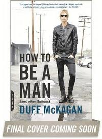 How to Be a Man (h�ftad)