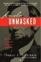Lincoln Unmasked (h�ftad)