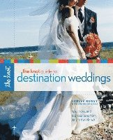 The Knot Guide to Destination Weddings (h�ftad)
