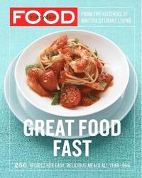 Everyday Food: Great Food Fast (inbunden)