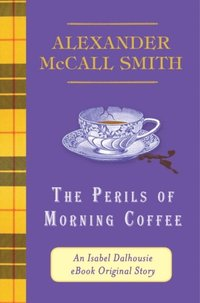 Perils of Morning Coffee (e-bok)
