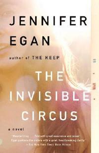 The Invisible Circus (h�ftad)