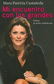 Mi Encuentro Con los Grandes = My Encounter with the Great (häftad)