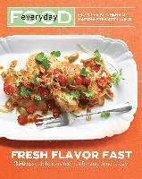 Everyday Food: Fresh Flavor Fast (inbunden)